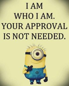 Cute Funny Minions september captions AM, Sunday September 2015 PDT) - 10 pics - Minion Quotes Funny Minion Memes, Minions Quotes, Funny Jokes, Minion Humor, Hilarious, True Quotes, Great Quotes, Inspirational Quotes, Bitch Quotes