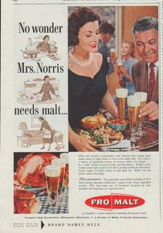 """Description: 1958 FRO-MALT vintage magazine advertisement """"No wonder"""" -- No wonder Mrs. Norris needs malt ... Wife and mother, homemaker and hostess -- this taxing pace makes malt in some form so vital to her daily diet. For malt is a source of sparkling energy no matter where it's found ... in a wide variety of good foods and beverages. Fro-Malt by Froedtert -- Size: The dimensions of the half-page advertisement are approximately 7.75 inches x 11 inches (19.75 cm x 28 cm). Condition: ..."""