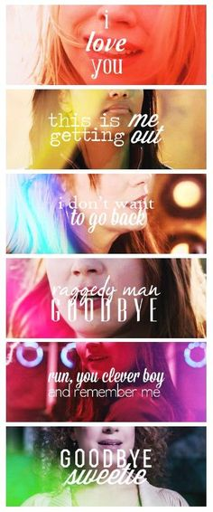 The Companions last words.. I love that someone made this! You always see the Doctors last words. I like that we see theirs now! :(