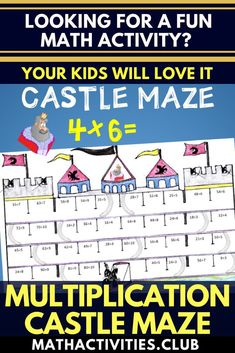 Castle math activity: Castle multiplication maze. Ohh no! The king has been captured and is now locked away in a castle! Students will love this fun worksheet as they have to use their multiplication knowledge to find the way through the maze. An awesome
