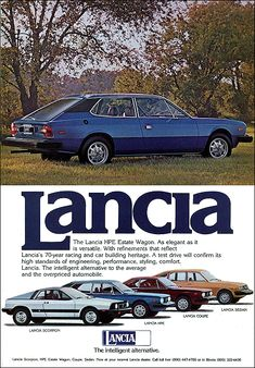 Lancia Beta HPE (high performance estate) with other Lancia models: 1977 Vintage Advertisements, Vintage Ads, Swiss Cars, Turin, Ad Car, Cars Uk, Car Museum, Classic Motors, Car Posters