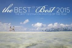 THE 2015 BEST OF THE BEST DESTINATION PHOTOGRAPHY COLLECTION  | Ropate Kama of Kama Catch Me