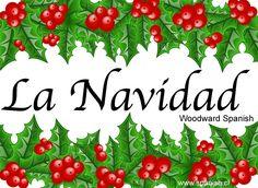 La Navidad - Vocabulario y Tradiciones - Spanish Christmas Vocabulary and Traditions - Woodward Spanish - en español