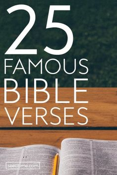 Prayer Journal:It is difficult to make a list of the best Bible verses – I mean they are all great – right? But, I decided to compile a list of the 25 most famous Bible verses! Scriptures discussing love, strength, hope & more! Famous Bible Verses, Popular Bible Verses, Biblical Quotes, Faith Quotes, Verses About Love, Bible Verses About Faith, Bible Scriptures, Powerful Scriptures, Scripture Memorization