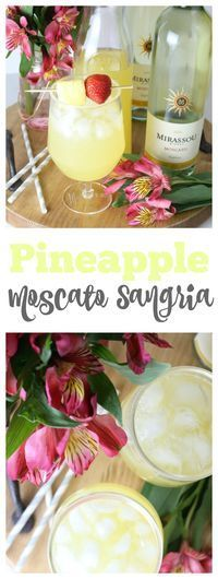 Pineapple Moscato Sangria - Delicious and refreshing spring cocktail!