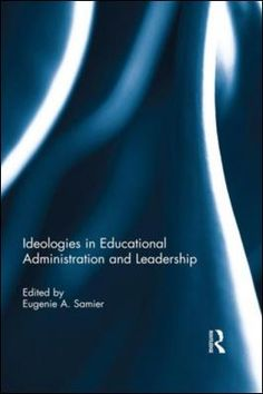 trust and betrayal in educational administration and leadership samier eugenie a schmidt michle