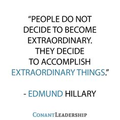 Do extraordinary things.   #leadership #quote