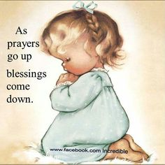 Prayers and blessings.