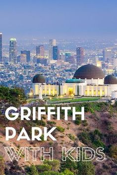 Explore Griffith Park with Kids! From the amazing (and free!) Griffith Park Observatory to the LA Zoo, train-loving Travel Town, Autry Center, hiking trails, playgrounds, pony rides, mini train ride, and oh so much more.