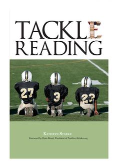 Education >> Tackle Reading #TackleReading. A national movement, book, and tour to improve urban literacy education! Author Kathryn Starke
