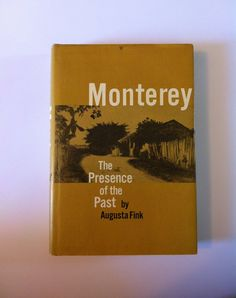 Old West CALIFORNIA History MONTEREY The by AllisonsAntiqueBooks, $16.00