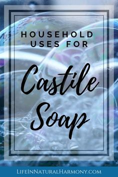 Use Castile soap to clean your house top to bottom! Castile soap is a great non toxic cleaning option for anything from household cleaning to beauty u Castile Soap Uses, Castile Soap Recipes, Natural Cleaning Solutions, Natural Cleaning Products, Soap Display, Lavender Soap, Glycerin Soap, Lotion Bars, Mold Making