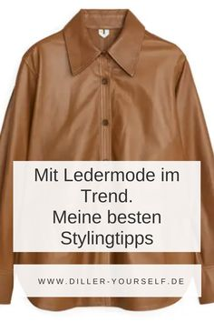 So stylst du den Klassiker Ledermode, der jetzt im Trend liegt. Trend Ledermode. Business Outfit Frau, Business Outfits, Business Mode, Leder Outfits, Winter Outfits, 21st, Tops, Fashion, Brown Outfit