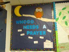 Whooo needs a Prayer?