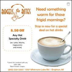 Get $.50 OFF any hot specialty drink including latte, mocha, cappuccino, and more!  Come to Bagels and Bites Cafe in Brighton, MI for all of your bagel and coffee needs! Feel free to call (810) 220-2333 or visit our website www.bagelsandbites.com for more information!