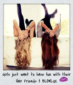 Girls Just Want to Have Fun with their Hair