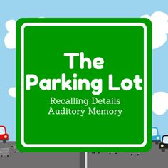 Boom Cards - The Parking Lot: Recalling Details