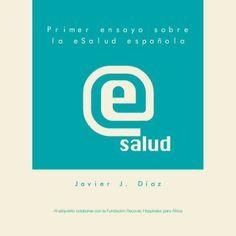 Ya tengo el primer ensayo de #esalud de @JaviJDiaz @esaludqQueremos hazte con el y colabora con la Fundación Recover, hospitales para África...