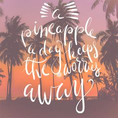 They most definitely do! #pineappleaday #tropicallife #beachlife #beachliving #beachquotes #inspirationalquote