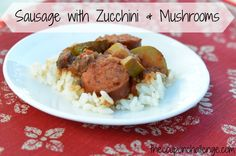 This is one of my favorite recipes.  It's super easy and budget friendly.  Try Sausage with Zucchini & Mushrooms recipe for dinner this week.  Serve over rice to complete the meal.