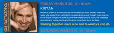 Friday March 30 8-10pm, come join KIRTAN with Michael H.Cohen