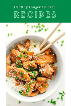 2 Healthy Ginger Chicken Recipes