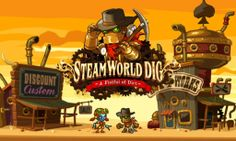 SteamWorld Dig Coming To PlayStation 4 and VitaAbsolute Ps4