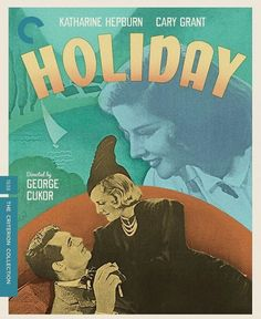 The romantic comedy HOLIDAY starring Katharine Hepburn and Cary Grant has been released on DVD and Blu-ray. Blu Ray Movies, New Movies, Lew Ayres, The Awful Truth, The Philadelphia Story, It Happened One Night, The Criterion Collection, Film Institute, Katharine Hepburn