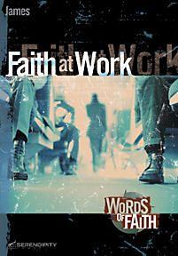 James: Faith at Work (Words of Faith Series)