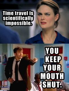 Oh by all things hilarious they need to make an episode of Dr. Who with Bones as a temp companion.