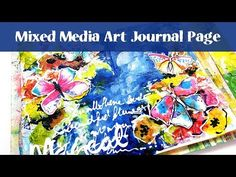 Intuitive Art Journal Page - Mixed Media Process - YouTube
