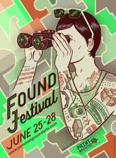 Found Festival 2015 (Poster by Meage Fitzgerald) #festival #affiche #affichefestival https://fr.pinterest.com/igreka2n/festival/