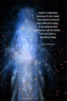 Hope is important - thích nhat hanh Quote Awakening Quotes, Spiritual Awakening, Buddhist Quotes, Spiritual Quotes, Positive Quotes For Life, Life Quotes, Strong Quotes, Attitude Quotes, Quotes Quotes
