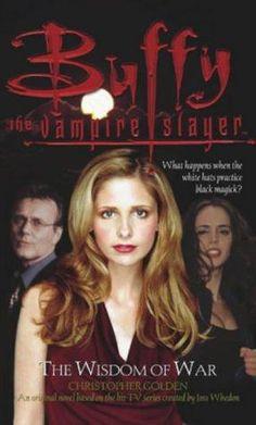 """Buffy - The Wisdom of War (Buffy Adult)"" av Christopher Golden Career Training, Professional Goals, Buffy, Savannah Chat, Wisdom, War, Education, Universe, Angel"