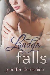 Undeniably Addicted to Books: Londyn Falls by Jennifer Domenico
