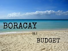 Backpacking Boracay on $40 a Day - The Travel Lush
