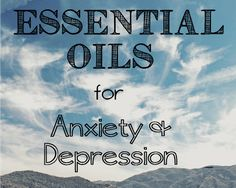 Anxiety and depression are difficult mental illnesses to live with. Home remedies like essential oils can be helpful to alleviate symptoms.
