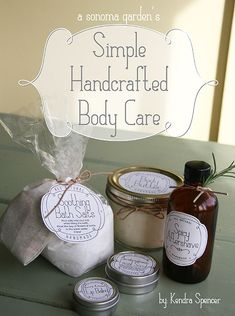Simple HandCrafted Body Care e-booklet  5 sure fire recipes + printable labels!
