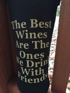 Best Friends Wine Tote Carrier Koozie Black by ShellieHawksDesigns