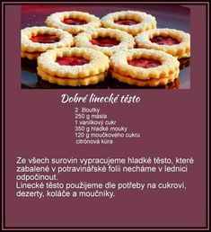 Dobré linecké cesto Slovak Recipes, Czech Recipes, Sweet Recipes, Cake Recipes, Dessert Recipes, Desserts, Christmas Sweets, Christmas Baking, Pies Art