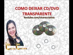 Como deixar cd/dvd transparente. - YouTube