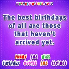 Famous Birthday Quotes Sniffsniffi Love These Quotes On Growing Upwhich Is Your .