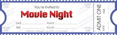 template for movie night | Download and print our movie ticket template to make your movie night ...