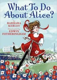 What to to do about Alice? ((Historical Fiction))