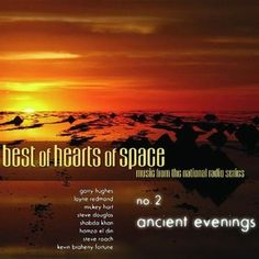 Best of Hearts of Space, Ancient Evenings | Reiki Nuevo