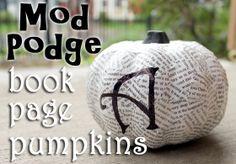 Bookish Halloween decor! Make Mod Podge Book Page Pumpkins