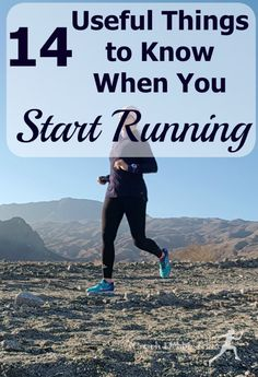 14 Useful Things to Know When You Start Running