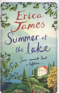 Erica James 'Summer at the Lake' (Paperback)