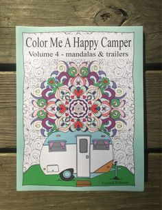 Coloring Book: Color Me A Happy Camper volume 4   by PittStar