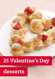 25 Valentine's Day Desserts – Whether you've prepared a romantic dish for two or the whole family is over, these Cupid-inspired treats will help you end the day on a sweet note.